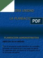 TERCERA UNIDAD LA PLANEACION PARTE I