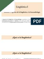CLASE Módulo 1- Aportes de la lingüística a la fonoaudiología