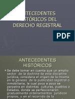 ANTECEDENTES HISTÓRICOS DERECHO REGISTRAL