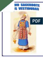 Sumo Sacerdote y Vestiduras