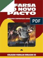 Coleção Fábulas Bíblicas Volume 58 - A Farsa do Novo Pacto