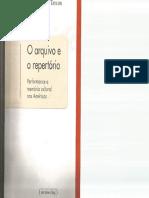 TAYLOR, Diana. O arquivo e o repertório - performance e memória cultural nas Américas. BH Editora UFMG, 2013