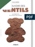 Le Pouvoir Des Gentils Les Règles Dor de La Relation de Confiance by Franck Martin (Z-lib.org)