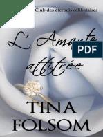 Le_Club_des_eternels_celibataires_tome_2 - Amante Attitree, L' - Tina Folsom