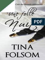 Le_Club_des_eternels_celibataires_tome_4 - Folle Nuit, Une - Tina Folsom