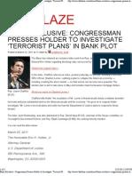 Congressman Presses Holder to Investigate 'Terrorist Plans' in Bank Plot  The Blaze