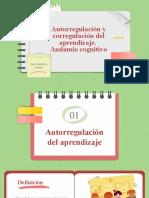 Autorregulacion, Corregulacion y Andamio Cognitivo