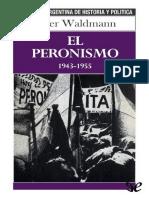 Peter Waldmann - El peronismo 1943-1955