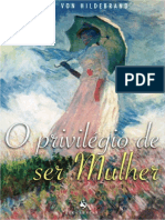 Alice Von Hildebrand - O privilégio de ser Mulher