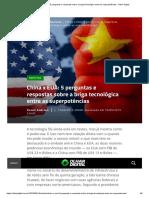 China x EUA_ 5 perguntas e respostas sobre a briga tecnológica entre as superpotências - Olhar Digital