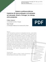 ANTUNES F PERONI v 2017 Reformas Do Estado e Políticas Públicas Trajetórias de Democratização e Privatização Em Educação Brasil e Portugal Um Diálogo Entre Pesquisas
