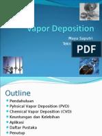 Vapor Depodition Presentasi MAYA