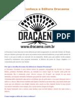 Conheça a Editora Dracaena