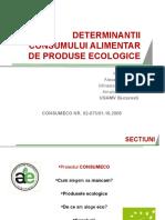 Determinantii consumului alimentar de produse ecologice