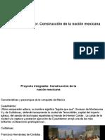 Proyecto Integrador. Construcción de La Nación Mexicana