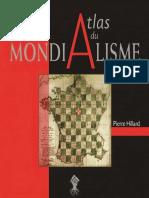 Pierre Hillard - Atlas Du Mondialisme