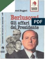 Berlusconi. Gli affari del Presidente - Giovanni Ruggeri