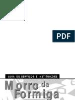 Guia de serviços e instituições do Morro da Formiga