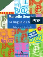 M Sensini - La Lingua e i Testi - Vol B I Laboratori Testuali