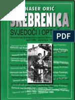 Naser Oric - Srebrenica Svjedoci i Optuzuje - 1992-1994