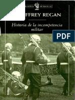 REGAN,  Geoffrey -Historia de La Incompetencia Militar