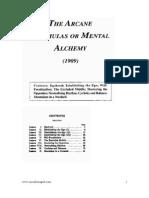 The Arcane Formulas or Mental Alchem