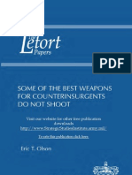 Some of the Best Weapons for Counterinsurgents Do Not Shoot
