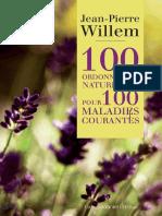 Willem Jean-Pierre - 100 Ordonnances Naturelles Pour 100 Maladies Courantes