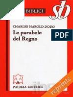 (Studi Biblici) Charles H. Dodd-Le Parabole Del Regno-Paideia (1970)