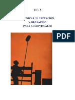 U. D. 5 -2ª parte- Técnicas de captación y grabación para audiovisuales