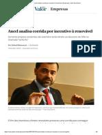 Aneel analisa corrida por incentivo à renovável _ Empresas _ Valor Econômico