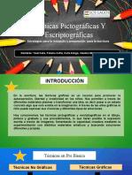 Tecnicas Pictograficas y escriptograficas