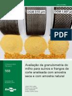 Avaliação da granulometria do  milho para suínos e frangos de  corte analisada com amostra  seca e com amostra natural