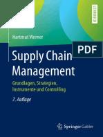 Hartmut Werner - Supply Chain Management_ Grundlagen, Strategien, Instrumente und Controlling (2020, Springer Fachmedien Wiesbaden_Springer Gabler) - libgen.li