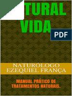 Natural Vida Manual Pratico de Tratamentos Naturais Naturologo Ezequiel Franca