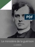Adoniram Judson Gordon_Le Ministere De Guerison - EBOOK