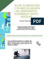 TALLER-Elaboración de Planes de Mejora del Rendimiento Académico y Éxito Escolar+MEC-Marzo2011_v4