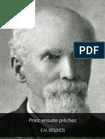Edward McKendree Bounds _Priez, Ensuite Prechez - EBOOK