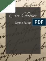 Gaston Racine_Etre Chretien - eBook