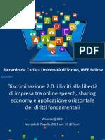 R. de Caria, Discriminazione 2.0