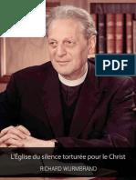 Richard Wurmbrand_L'Eglise du silence torturee pour le Christ - EBOOK