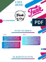 El Funk y Sus Características