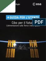 ESA - Feeding Our Future - Italiano