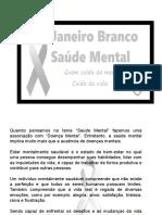 SLIDES JANEIRO BRANCO