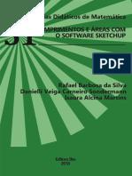 Comprimentos e Areas Com o Software Sketchup