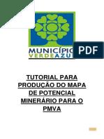 TUTORIAL_PARA_PRODUCAO_DO_MAPA_DE_POTENCIAL_MINERARIO_PARA_O_PMVA