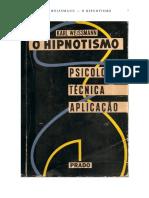 Karl Weissmann - O Hipnotismo - Psicologia, Técnica e Aplicação