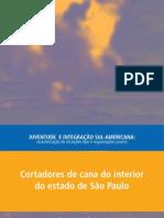 Cortadores de cana do interior do estado de São Paulo