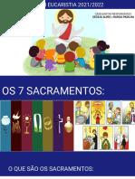 SACRAMENTOS - BATISMO + EUCARISTIA+CRISMA 2.0