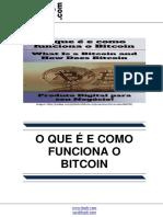 o Que e Como Funciona o Bitcoin What is a Bitcoin and How Does Bitcoin